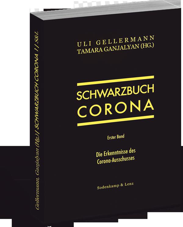 Schwarzbuch Corona – Die Erkenntnisse des Corona-Ausschusses